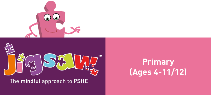 Goto to Jigsaw PSHE for Primary Schools