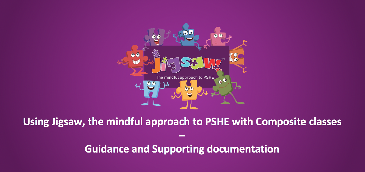 Using Jigsaw PSHE with Composite Classes
