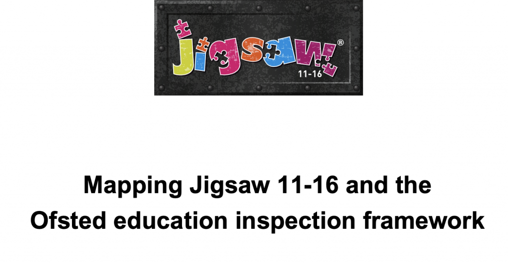 Jigsaw 11-16 and the Ofsted Education Inspection Framework