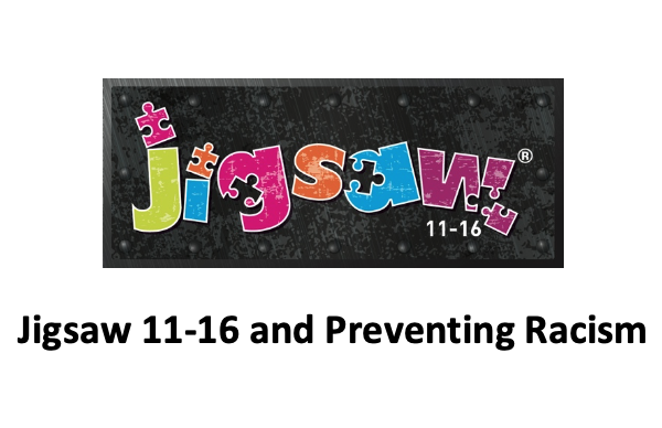 Preventing Racism with Jigsaw 11-16